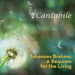 Winter 2020 | Johannes Brahms: A Requiem for the Living