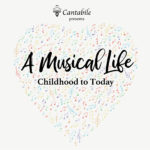 Winter 2019 | A Musical Life: Childhood to Today