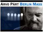 Spring 2013 | Arvo Pärt's Berlin Mass