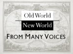 Winter 2011 | Old World, New World: From Many Voices